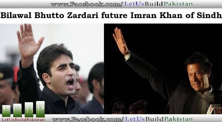 BBZ is future IK of Sindh