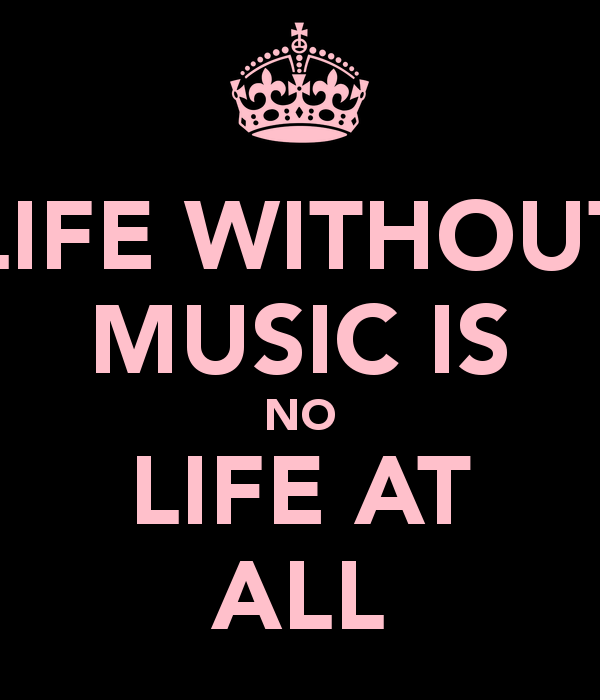 life-without-music-is-no-life-at-all-1